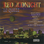 "10 Quezz ""Red Midnight"