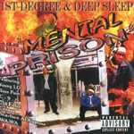 "1st Degree & Deep Sleep ""Mental Prison"""