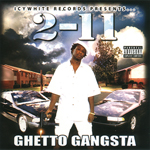 "2-11 ""Ghetto Gangsta"""