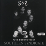 "2 Nice Productions ""Southern Syndicate"""