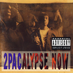 "2Pac ""2Pacalypse Now"""