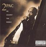 "2Pac ""Me Against The World"""