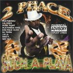 "2 Phace ""Such A Playa"""