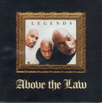 "Above The Law ""Legends"""