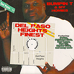 "Bumpin T ""Del Paso Heights Finest"""